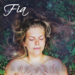 "Fia Forsstrom – ""Made of Stars"""